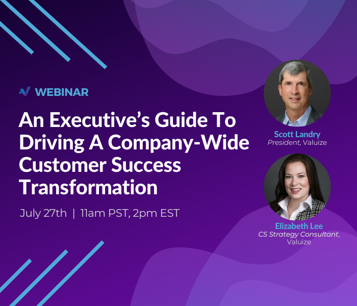 An Executive's Guide To Company-Wide Customer Success